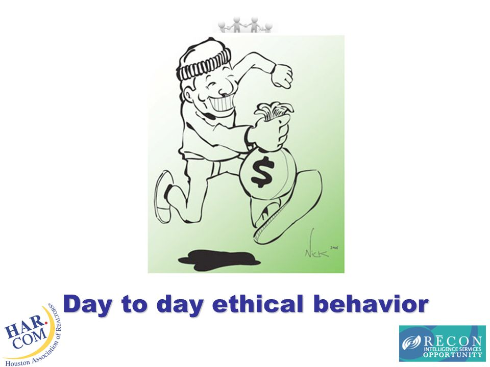 Day to day ethical behavior