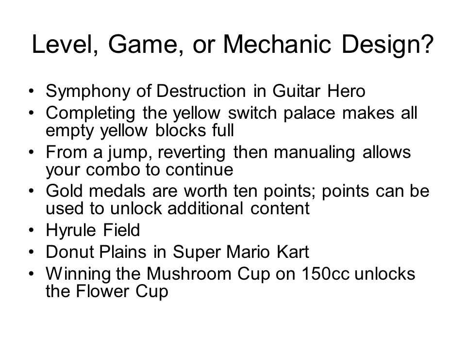 Level, Game, or Mechanic Design.
