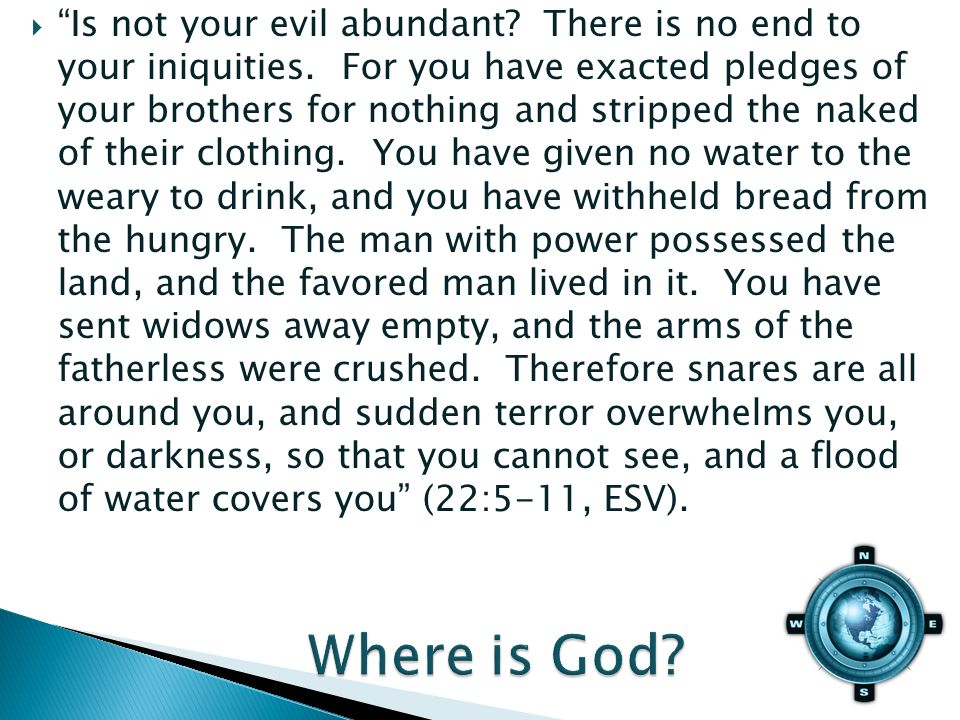 Is not your evil abundant. There is no end to your iniquities.