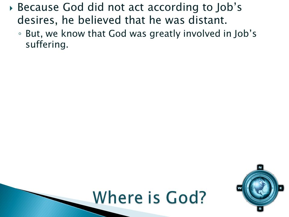 But, we know that God was greatly involved in Jobs suffering.
