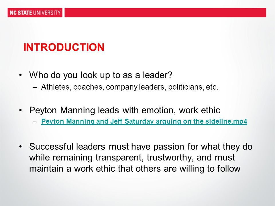 INTRODUCTION Who do you look up to as a leader.