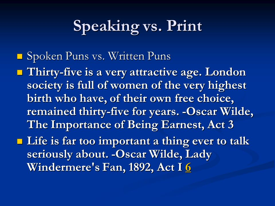 Speaking vs. Print Spoken Puns vs. Written Puns Spoken Puns vs.