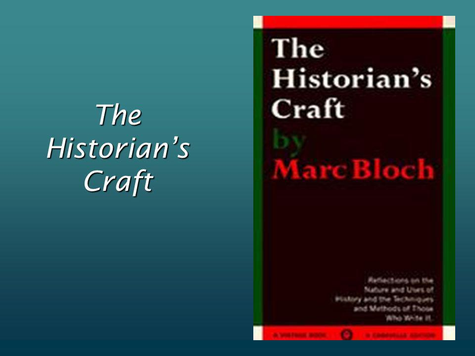 The Historians Craft