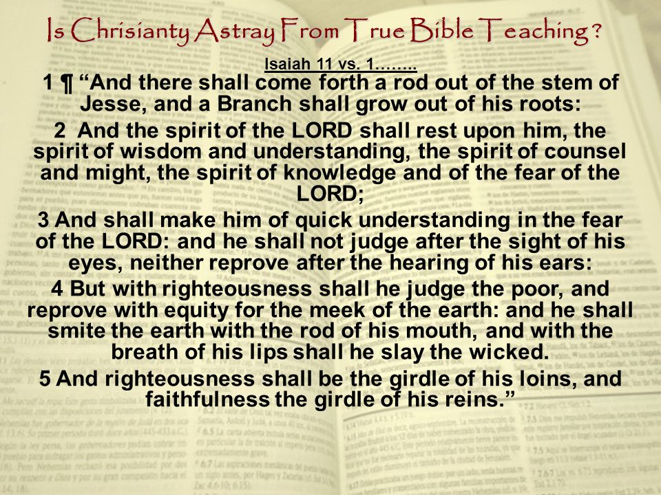 Is Chrisianty Astray From True Bible Teaching .