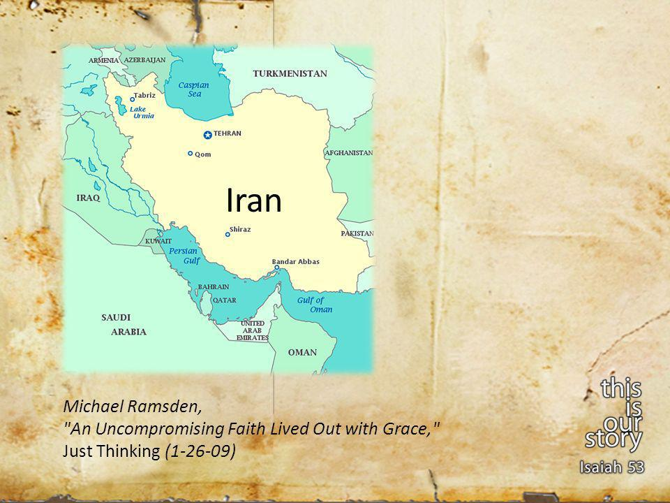 Michael Ramsden, An Uncompromising Faith Lived Out with Grace, Just Thinking ( ) Iran