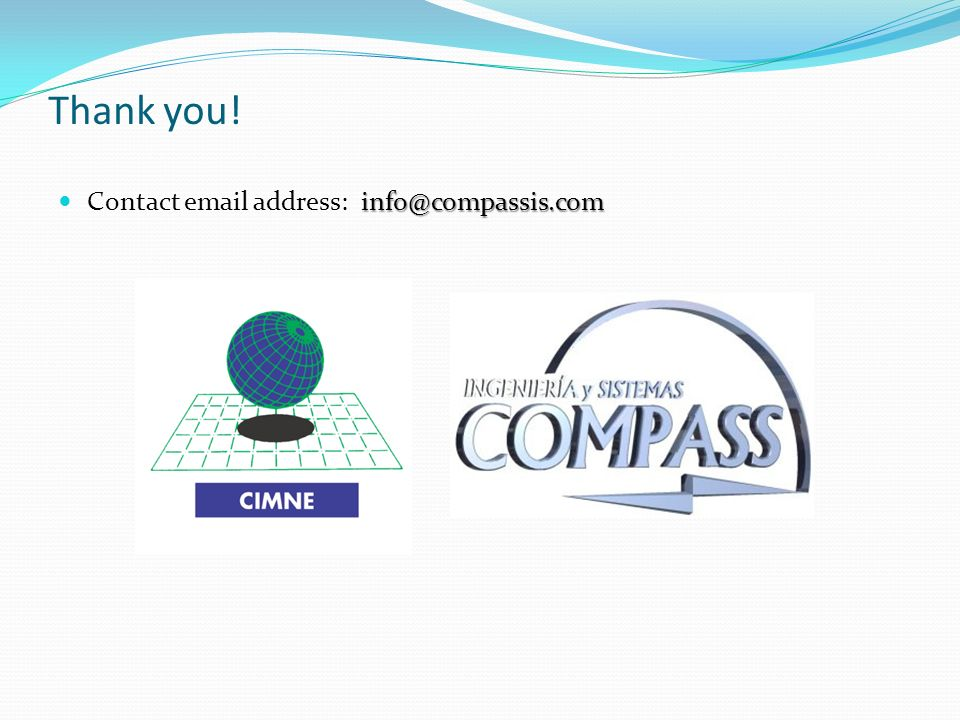Thank you! info@compassis.com Contact email address: info@compassis.com