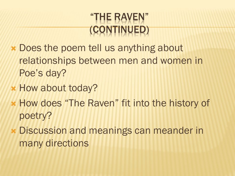 Does the poem tell us anything about relationships between men and women in Poes day.
