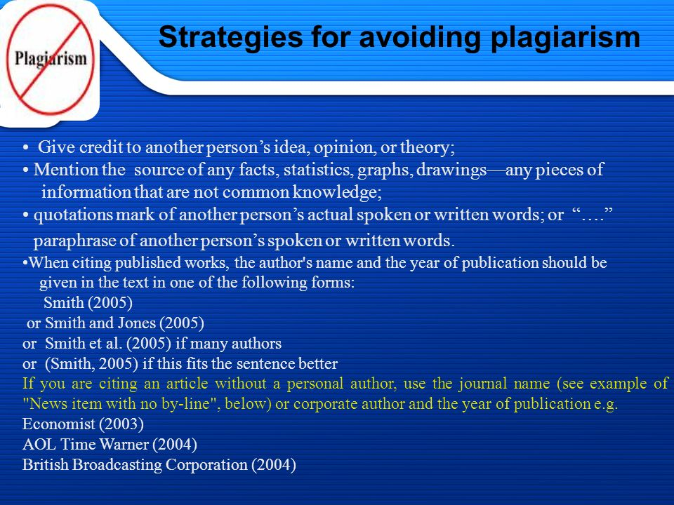 1/13/2014 Strategies for Avoiding Plagiarism 1.Put in quotations everything that comes directly from the text especially when taking notes...
