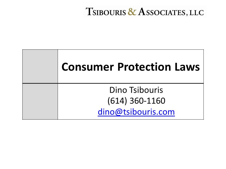 Consumer Protection Laws Dino Tsibouris (614)