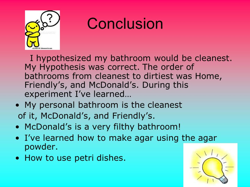 Data McDonalds had the dirtiest bathrooms.