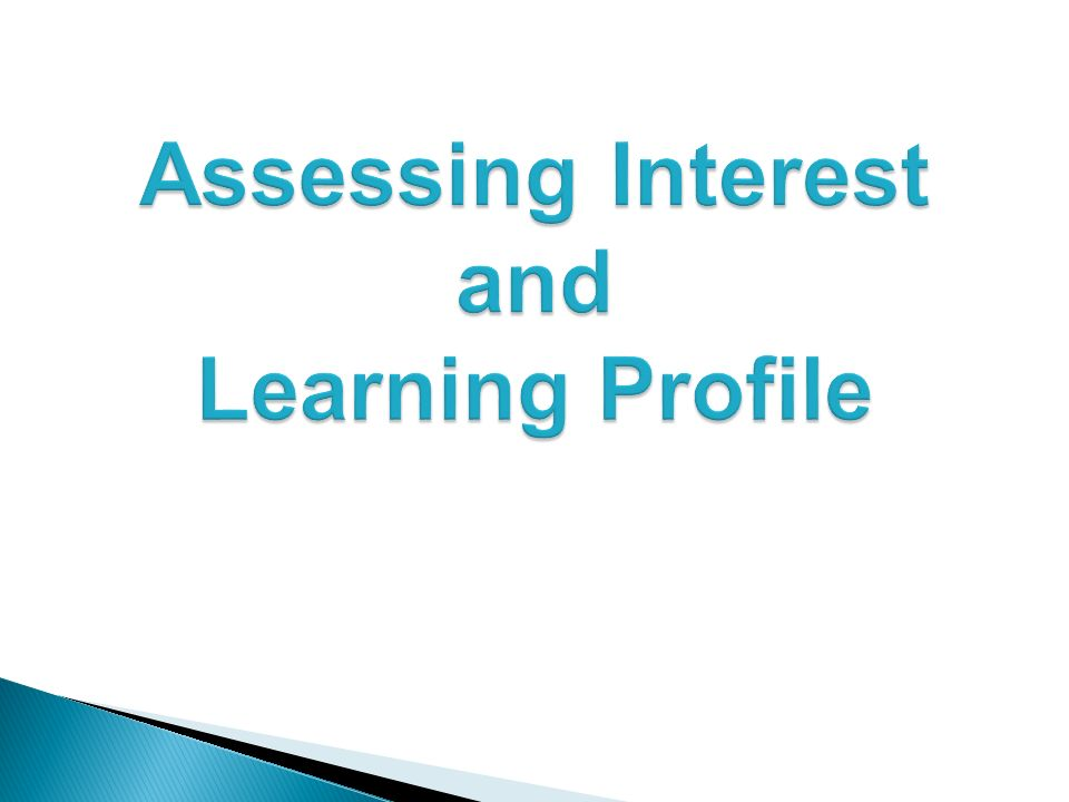Assessing Interest and Learning Profile
