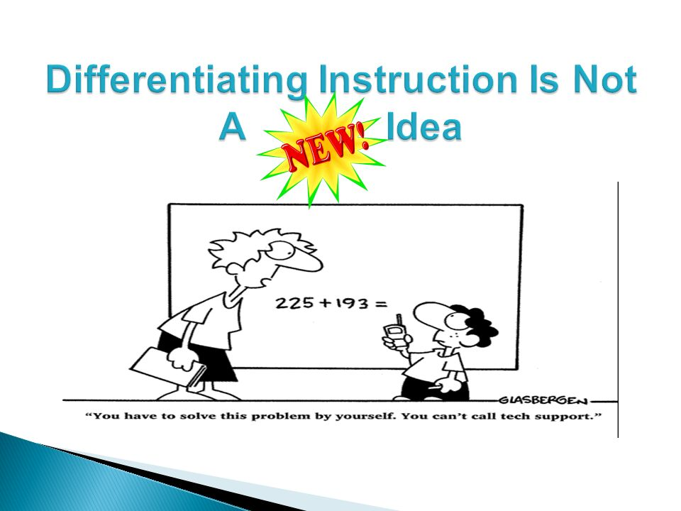 Differentiating Instruction Is Not A Idea