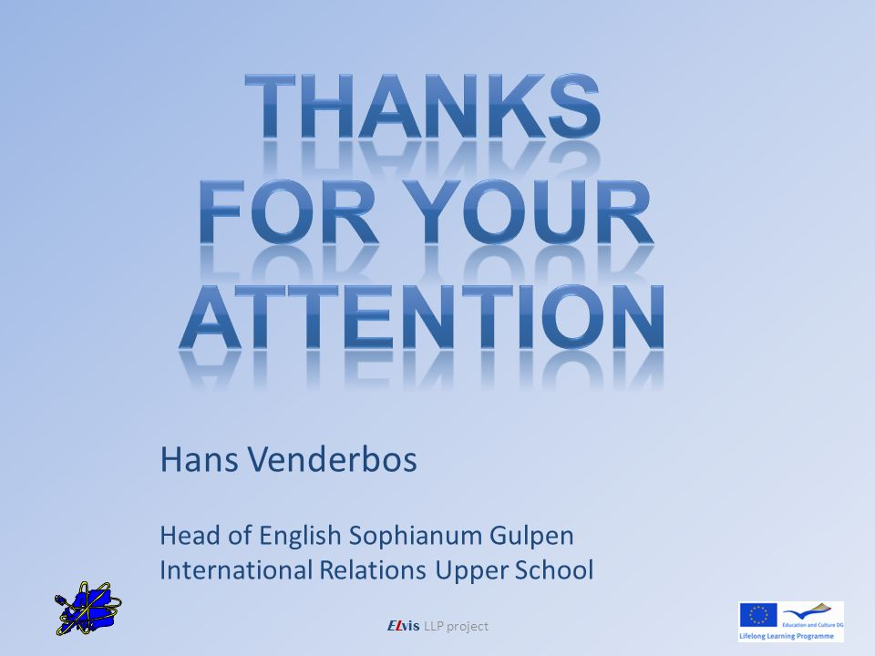 Hans Venderbos Head of English Sophianum Gulpen International Relations Upper School