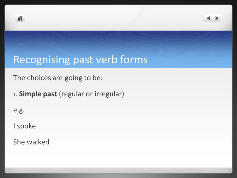 Recognising past verb forms
