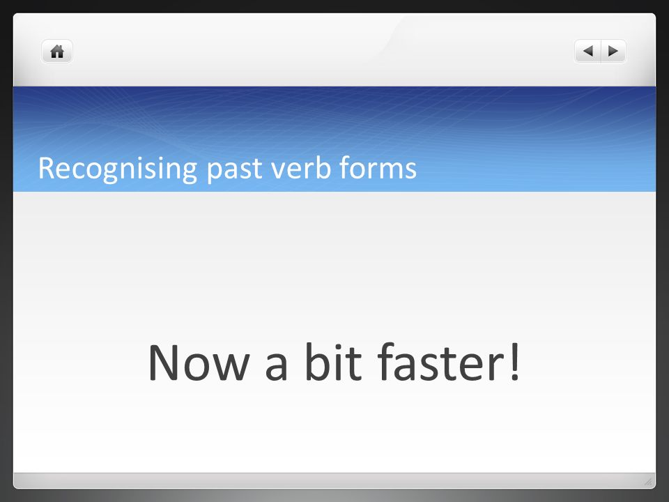 Recognising past verb forms used to construction