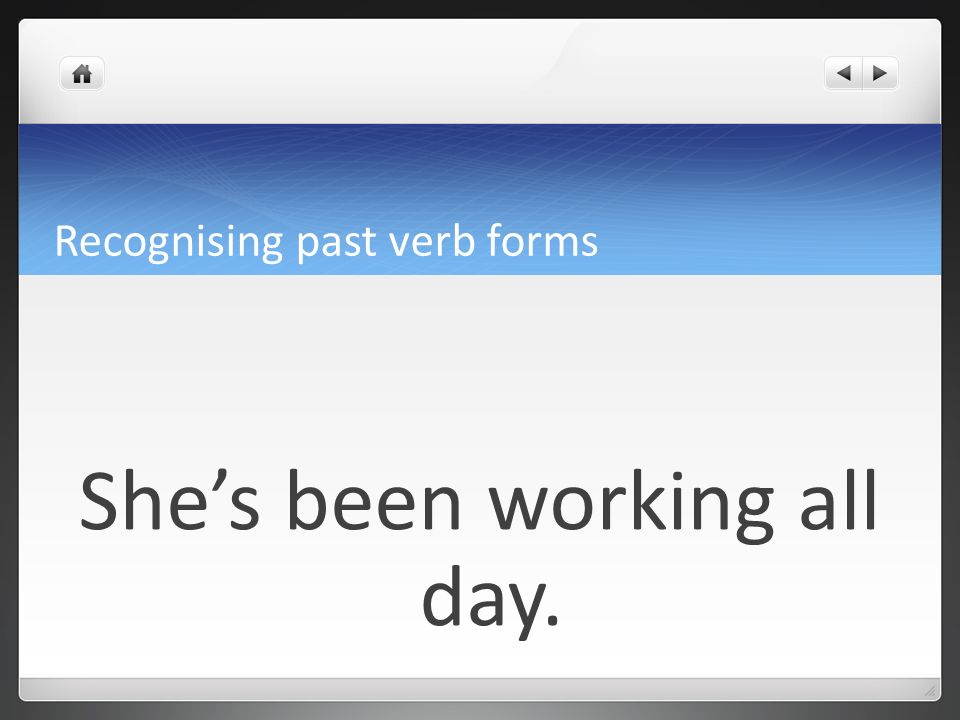 Recognising past verb forms past continuous