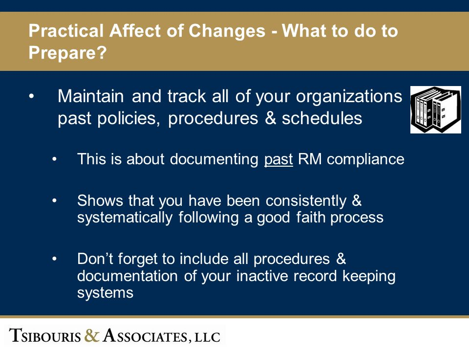 57 Practical Affect of Changes - What to do to Prepare.