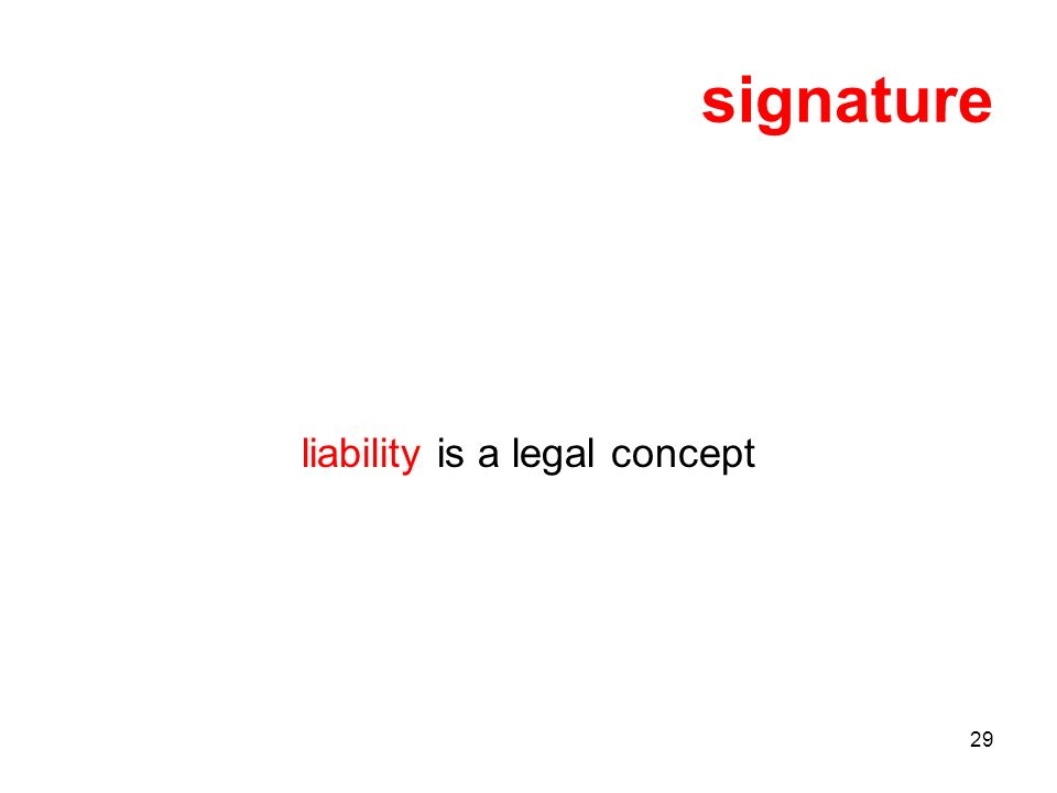 29 signature liability is a legal concept