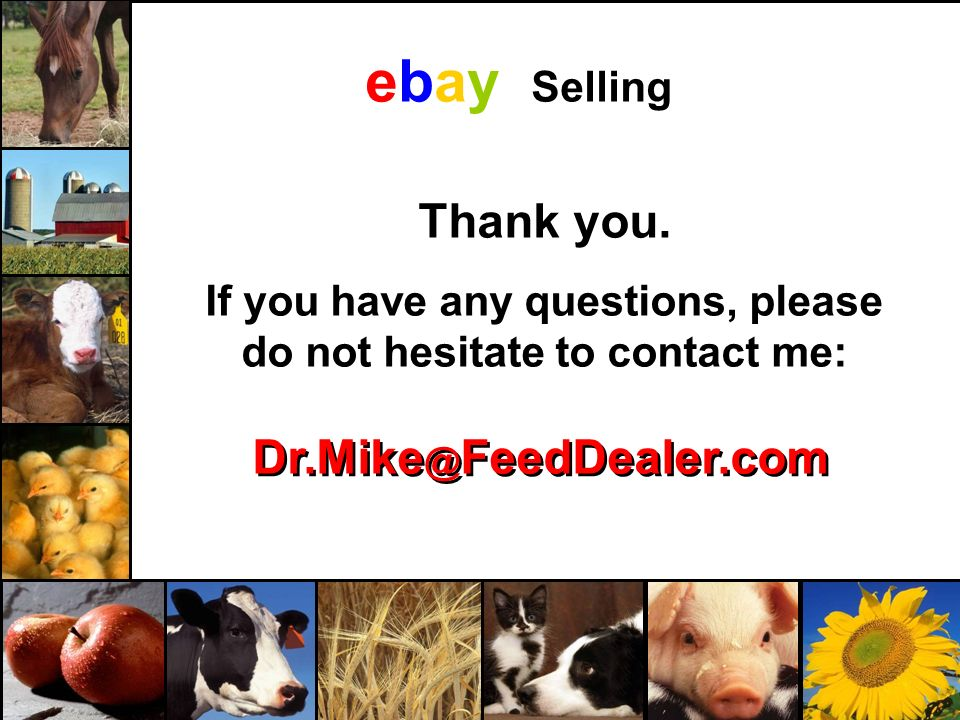 January 2009 – Dr. Michael Stachiw ebay Selling Dr.Mike @ FeedDealer.com Thank you.