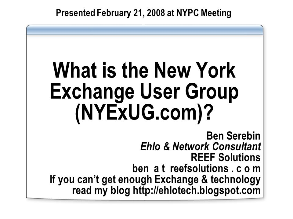 What is the New York Exchange User Group (NYExUG.com).
