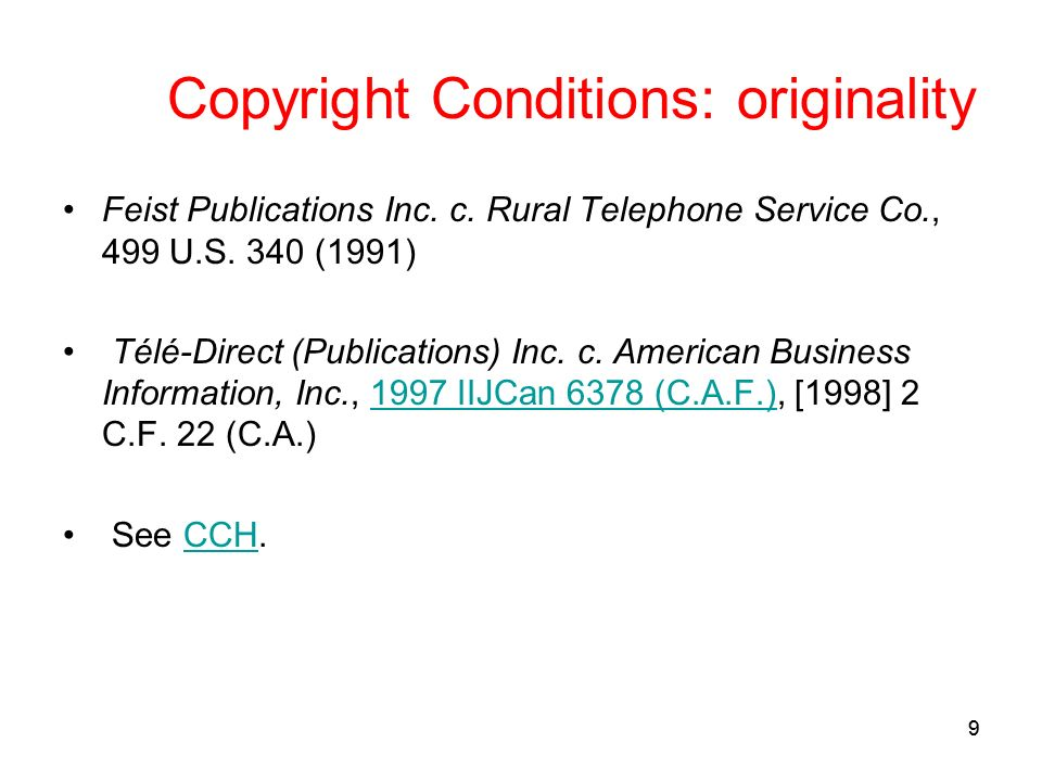 99 Copyright Conditions: originality Feist Publications Inc.