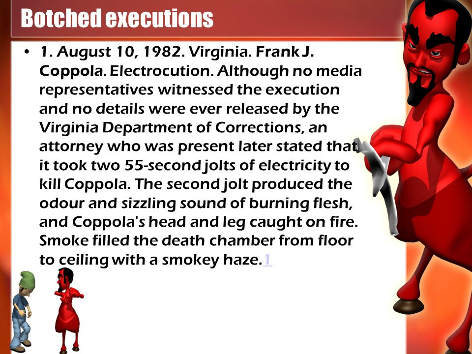 Botched executions 1. August 10, Virginia.