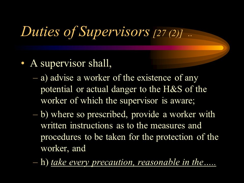 Duties of Supervisor [sec. 27 (1)].