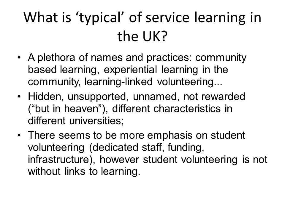 What is typical of service learning in the UK.