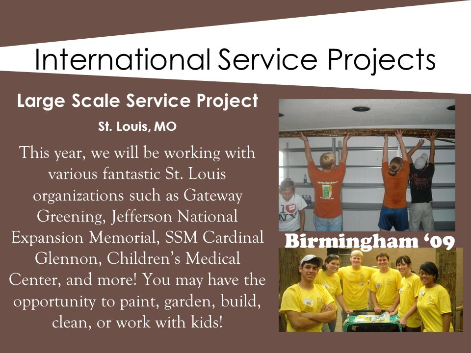 International Service Projects Large Scale Service Project St.