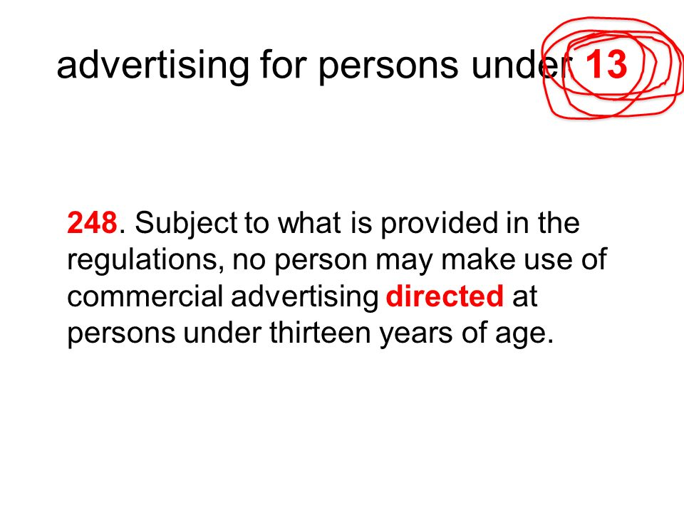 advertising for persons under 13 248.