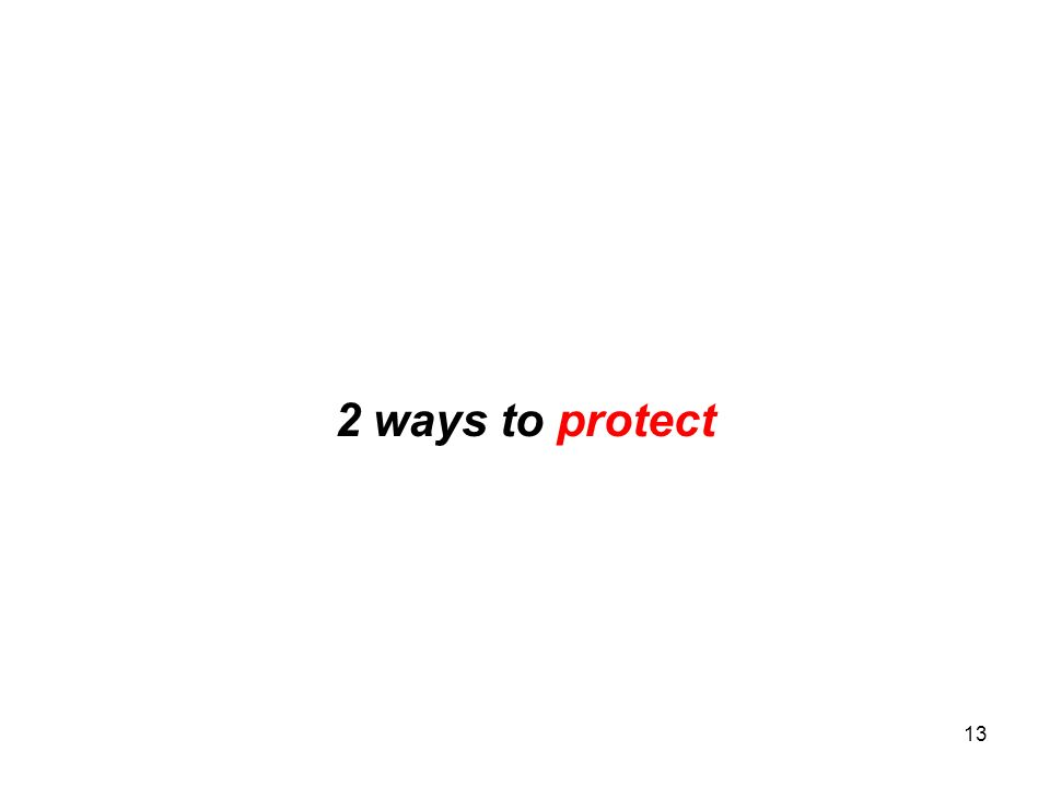13 2 ways to protect