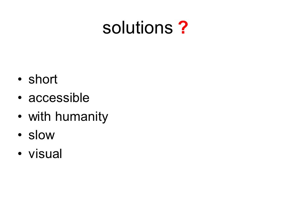 solutions short accessible with humanity slow visual