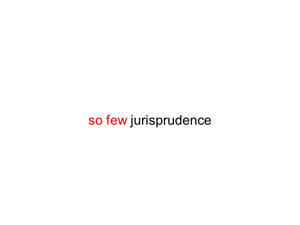 so few jurisprudence