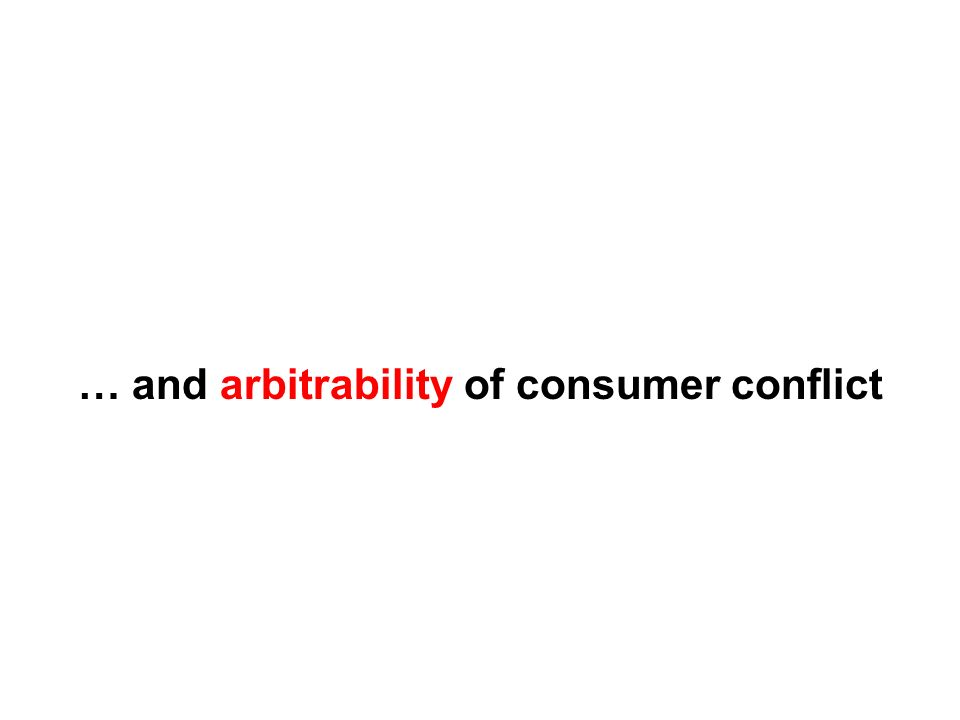 … and arbitrability of consumer conflict
