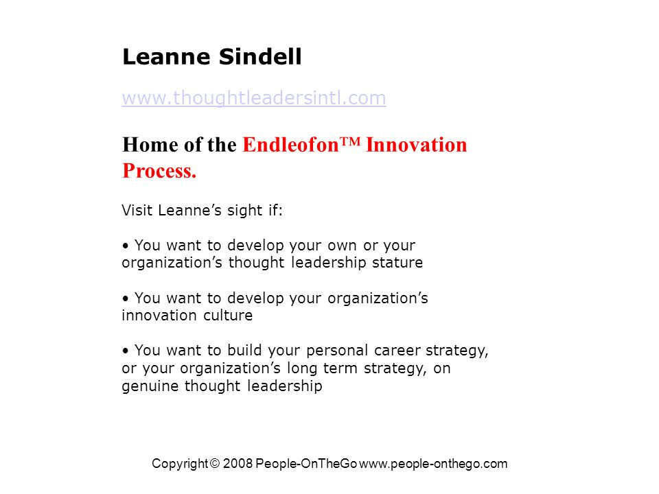 Copyright © 2008 People-OnTheGo   Leanne Sindell   Home of the Endleofon Innovation Process.