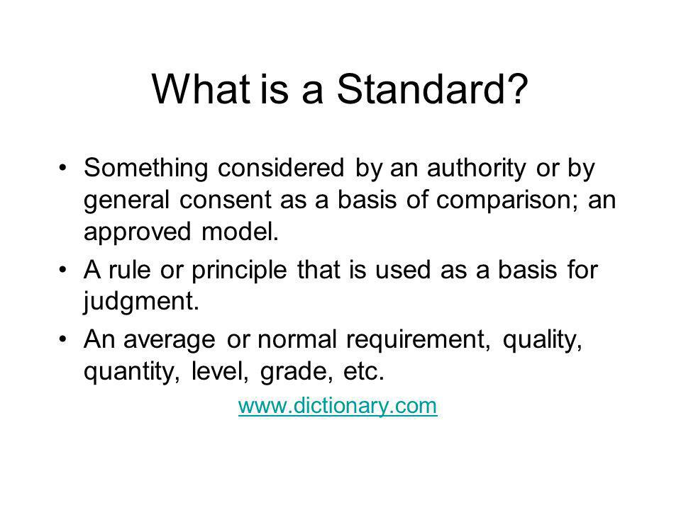 What is a Standard.