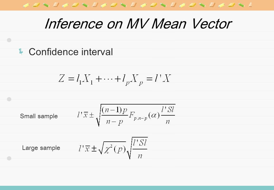 Inference on MV Mean Vector Confidence interval Small sample Large sample