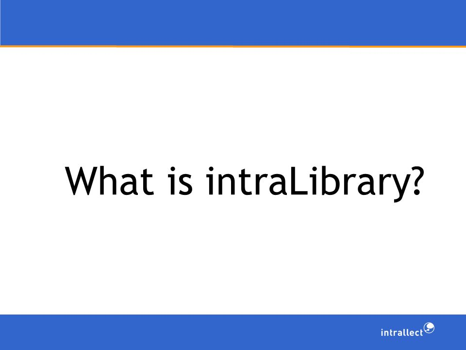 What is intraLibrary