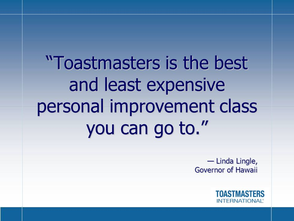 Toastmasters is the best and least expensive personal improvement class you can go to.