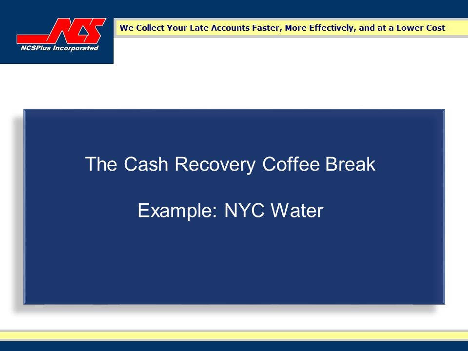 The Cash Recovery Coffee Break Example: NYC Water