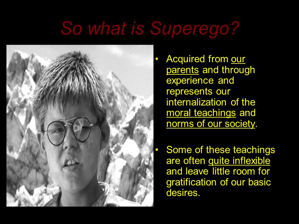 So what is Superego.