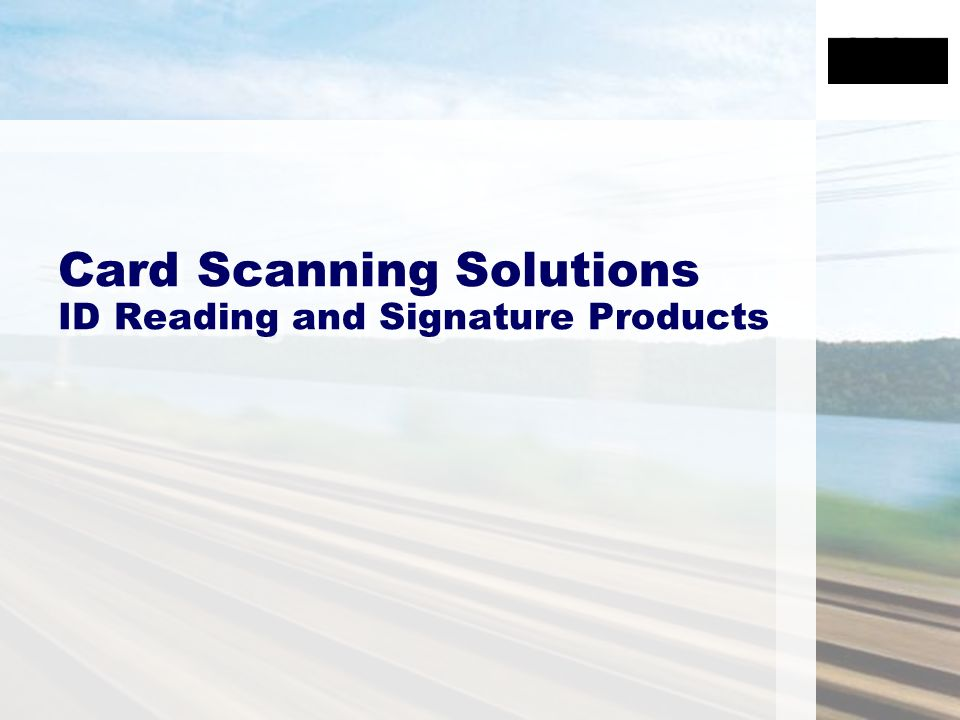 Card Scanning Solutions ID Reading and Signature Products