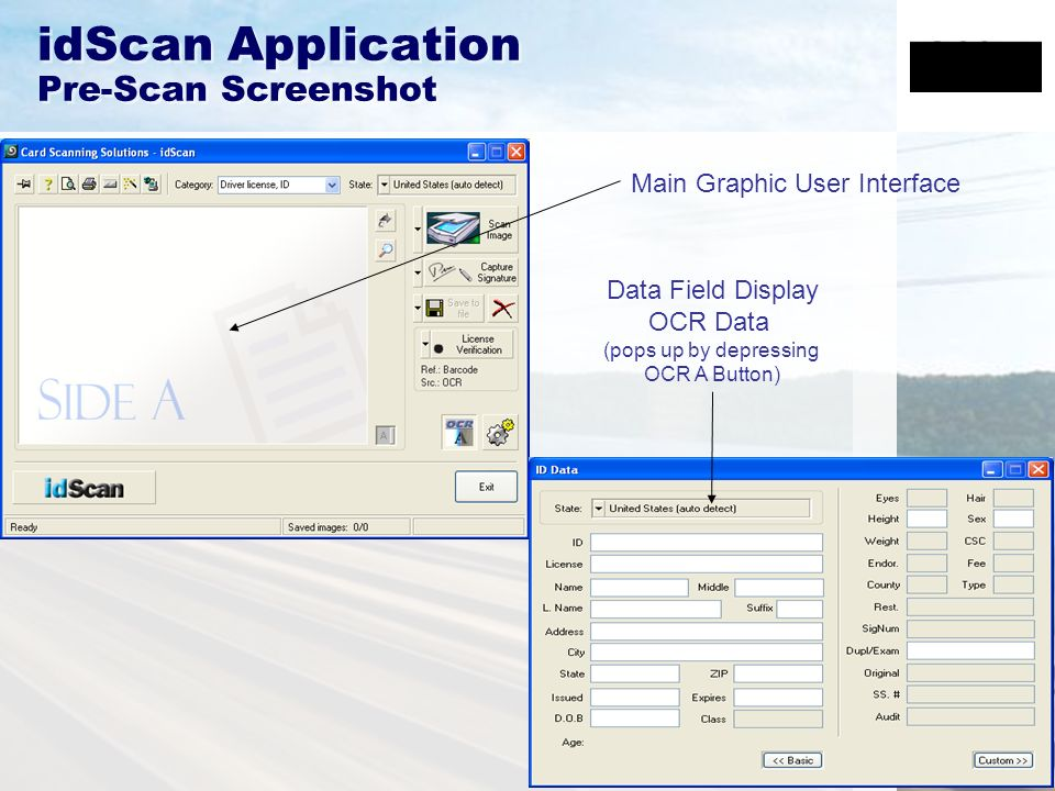 idScan Application Pre-Scan Screenshot Main Graphic User Interface Data Field Display OCR Data (pops up by depressing OCR A Button)