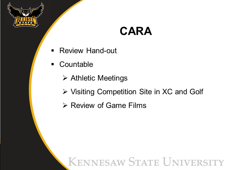 CARA Review Hand-out Countable Athletic Meetings Visiting Competition Site in XC and Golf Review of Game Films
