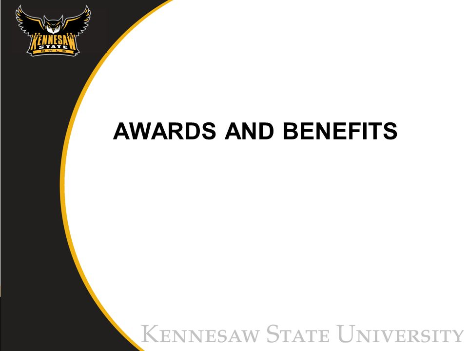 AWARDS AND BENEFITS