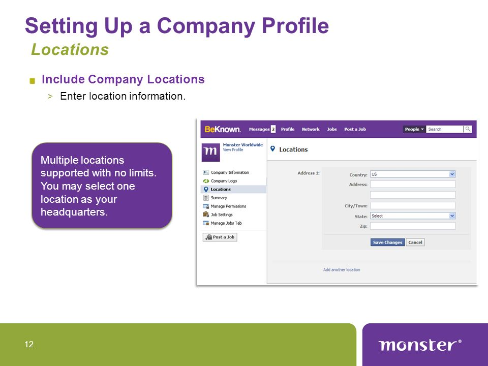 Setting Up a Company Profile Locations Include Company Locations > Enter location information.