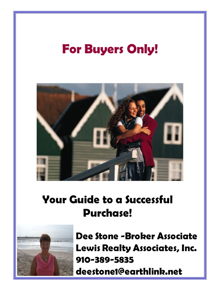 Your Guide to a Successful Purchase. For Buyers Only.