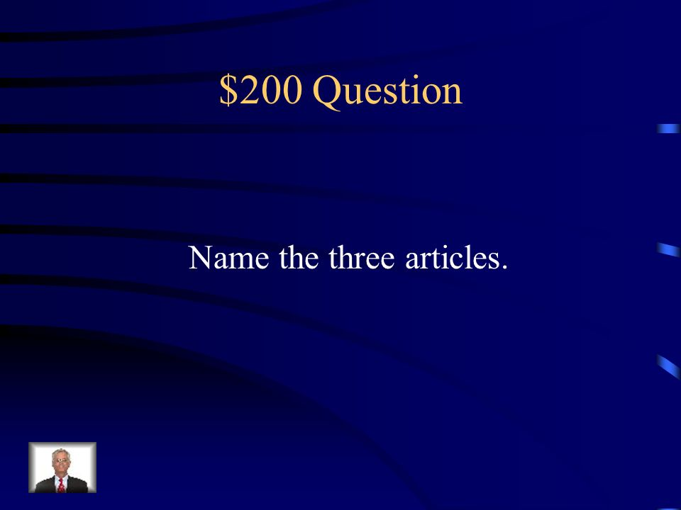 $100 Answer Person, place, thing or idea