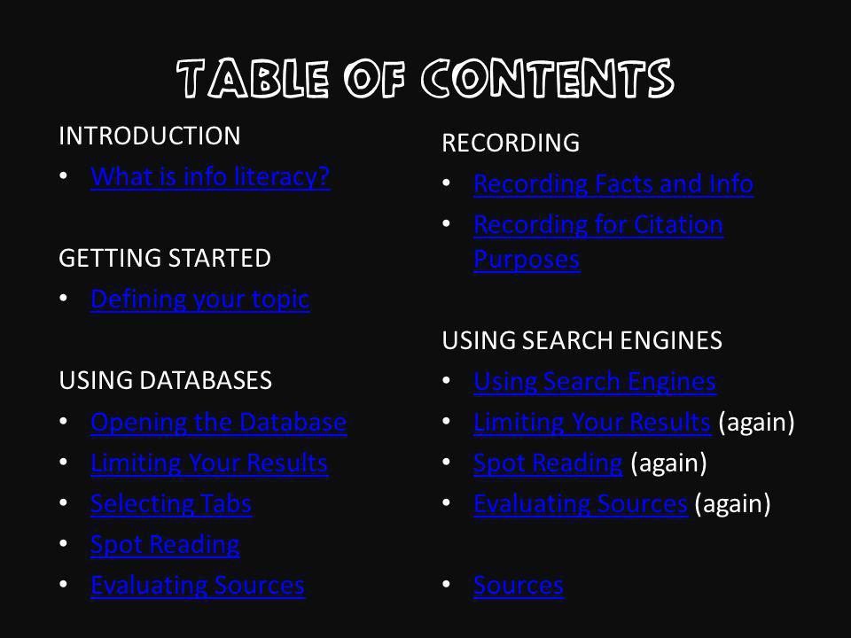 Table of Contents INTRODUCTION What is info literacy.