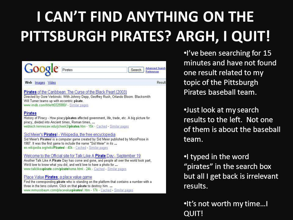 I CANT FIND ANYTHING ON THE PITTSBURGH PIRATES. ARGH, I QUIT.